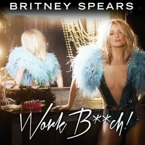 Britney Spears Work Bitch Single Cover