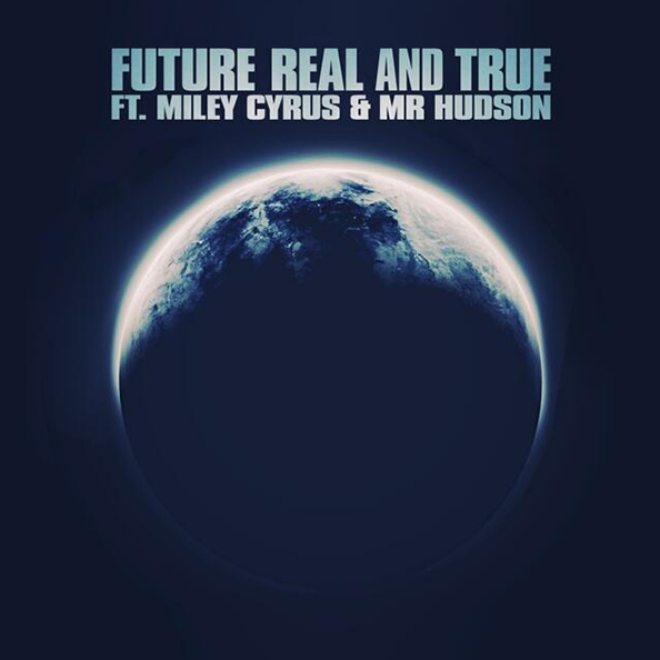 Boot & Immune » ''Videografía'' Future-real-and-true-ft-miley-cyrus-single-cover
